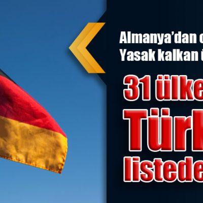 Corona kararı:  Ülkeler belli oldu, Türkiye listede yok