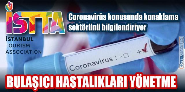 İSTTA, Coronavirüs konusunda konaklama sektörünü bilgilendiriyor. BULAŞICI HASTALIKLARI YÖNETME