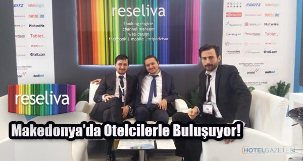 Reseliva Makedonya'da Otelcilerle Buluşuyor!