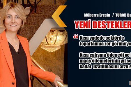 """TÜROB Başkanı Eresin """"YENİ DESTEKLER ŞART"""""""