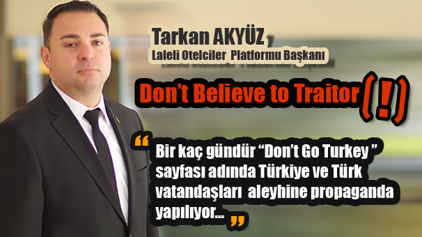 Don't Believe to Traitor(!)