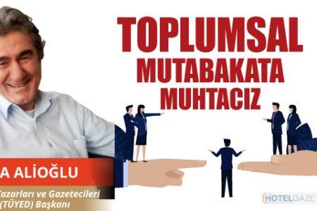 TOPLUMSAL MUTABAKATA MUHTACIZ