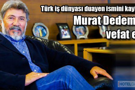 Türk iş dünyası duayen ismini kaybetti Murat Dedeman vefat etti