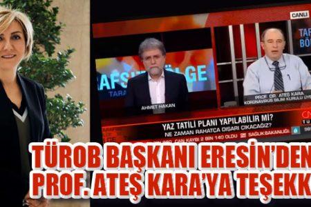 TÜROB BAŞKANI ERESİN'DEN Prof. ATEŞ KARA'YA TEŞEKKÜR