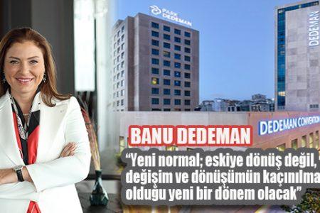"Dedeman Turizm Grubu'nun ""GÜVENDE KAL"" manifestosu"