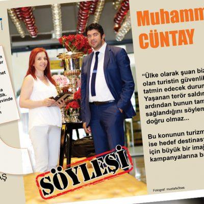 Sura Hoteller ve Turizm Grubu Genel Koordinatörü Muhammet Cüntay ile projeleri, hedefleri