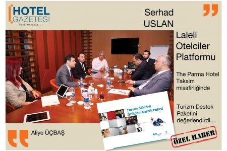 Serhad Uslan ile Laleli Otelciler Platformu Turizm Destek Paketi