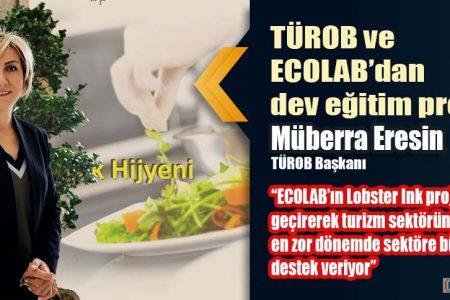 TÜROB ve ECOLAB'dan dev eğitim projesi