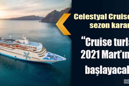 Celestyal Cruises'dan sezon kararı: Cruise turları 2021 Mart'ında başlayacak