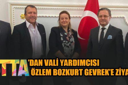 İSTTA'DAN VALİ YARDIMCISI ÖZLEM BOZKURT GEVREK'E ZİYARET
