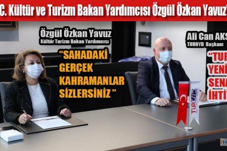 TUROYD TC. Kültür ve Turizm Bakan Yardımcısı Özgül Özkan Yavuz'u ağırladı