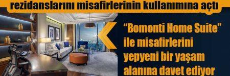 Hilton İstanbul Bomonti tam donanımlı rezidanslarını misafirlerinin kullanımına açtı