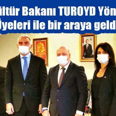 Turizm ve Kültür Bakanı  TUROYD Yönetim Kurulu Üyeleri ile bir araya geldi