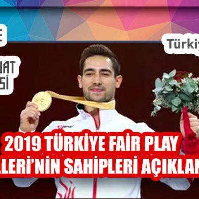 2019 TÜRKİYE FAİR PLAY ÖDÜLLERİ'NİN SAHİPLERİ AÇIKLANDI