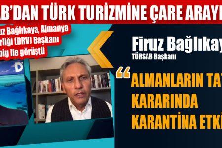 TÜRSAB'DAN TÜRK TURİZMİNE ÇARE ARAYIŞLARI