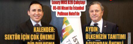 DÜNYA TURİZMİNE YÖN VERENLER İSTANBUL'DA BULUŞUYOR