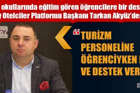 """""""TURİZM PERSONELİNE ÖĞRENCİYKEN DEĞER VE DESTEK VER"""""""