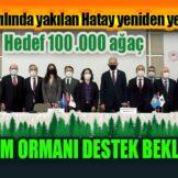 TURİZM ORMANI DESTEK BEKLİYOR
