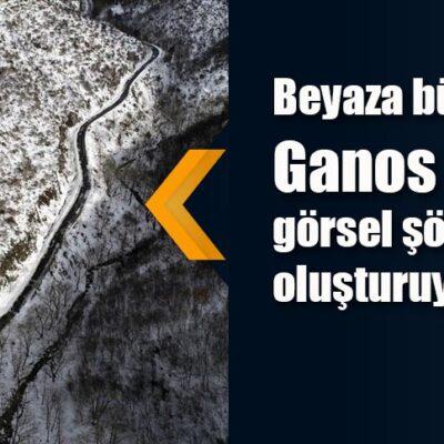 Beyaza bürünün Ganos Dağı görsel şölen oluşturuyor