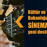 Kültür ve Turizm Bakanlığından sinema sektörüne yeni destek