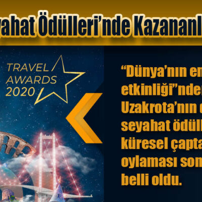 Uzakrota Seyahat Ödülleri'nde Kazananlar Belli Oldu