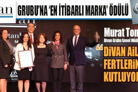 DİVAN GRUBU'NA 'EN İTİBARLI MARKA' ÖDÜLÜ