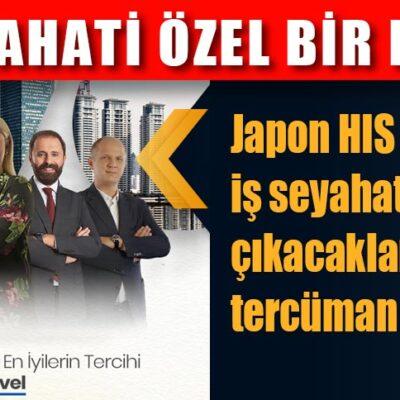 """""""İŞ SEYAHATİ ÖZEL BİR HİSTİR"""""""