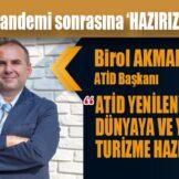 ATİD'den pandemi sonrasına 'HAZIRIZ' açıklaması