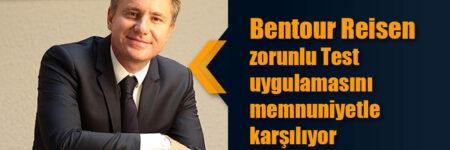 Bentour Reisen zorunlu Test uygulamasını memnuniyetle karşılıyor