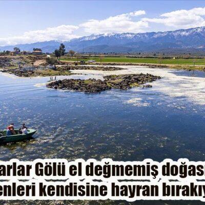 Haydarlar Gölü el değmemiş doğasıyla görenleri kendisine hayran bırakıyor