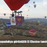 La Liga'dan Kapadokya görüntülü El Clasico tanıtımı
