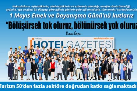 Mayıs Emek ve Dayanışma Günü'nü kutlarız..