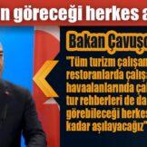Çavuşoğlu: Turistlerin göreceği herkes aşı olacak