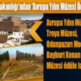 Kültür ve Turizm Bakanlığı'ndan 'Avrupa Yılın Müzesi Ödülleri' açıklaması