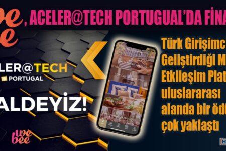 WEBEE, ACELER@TECH PORTUGUAL'DA FİNALDE!