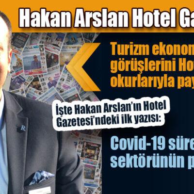 Hakan Arslan Hotel Gazetesi'nde…
