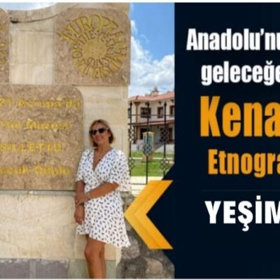 Anadolu'nun güzelliklerini geleceğe taşıyan müze Kenan Yavuz Etnografya Müzesi