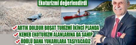 Kemer Belediye Başkanı Necati Topaloğlu Ekoturizmi değerlendirdi