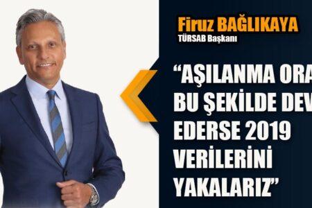 """""""AŞILANMA ORANLARI BU ŞEKİLDE DEVAM EDERSE 2019 VERİLERİNİ YAKALARIZ"""""""