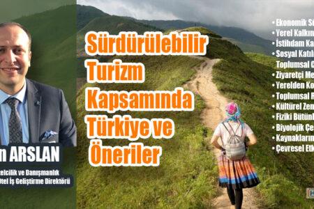 Sürdürülebilir Turizm Kapsamında Türkiye ve Öneriler