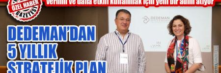 DEDEMAN'DAN 5 YILLIK STRATEJİK PLAN