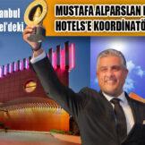 MUSTAFA ALPARSLAN PASHA GROUP HOTELS'E KOORDİNATÖR OLDU